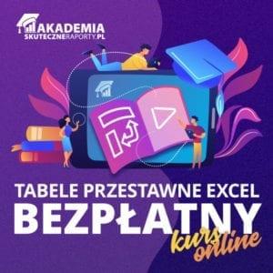 Akademia kurs online Tabele przestawne Excel